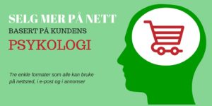 Selg mer på nett basert på kundens psykologi