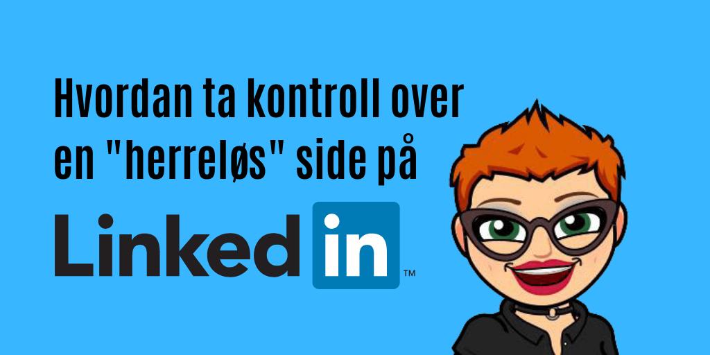 Hva gjør man med en «tom» firmaside på LinkedIn?