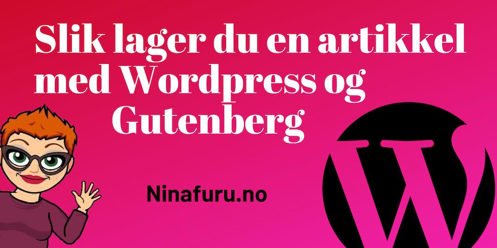 Hvordan lage en artikkel med WordPress og Gutenberg